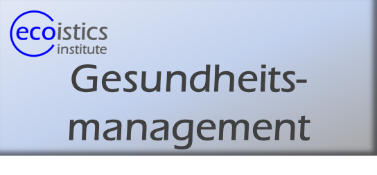 Gesundheitsmanagement, ecoistics.institute